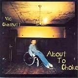 echange, troc Vic Chesnutt - About to Choke