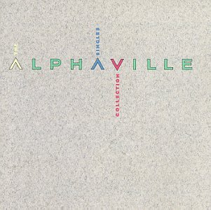 Alphaville - The Singles - Zortam Music