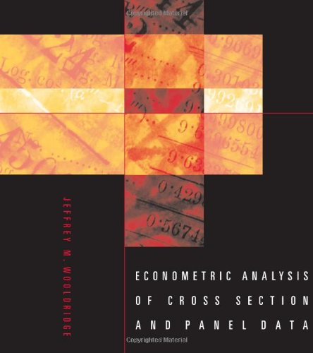 Econometric Analysis of Cross Section and Panel Data
