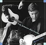 Mountain Song - The Gibson Brothers