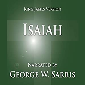The Holy Bible - KJV: Isaiah | [George W. Sarris (publisher)]