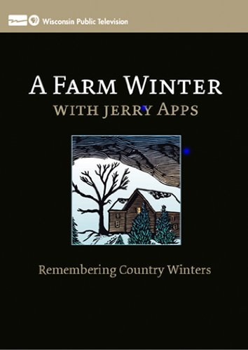 a-farm-winter-with-jerry-apps-remembering-country-winters