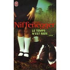 Le temps n'est rien - Audrey Niffenegger