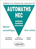 echange, troc Christophe Bougeard, Fabrice Paget-Domet, Sylvain Rondy - AUTOMATHS HEC : Méthode, synthèse, exercices, Option scientifique 1re année