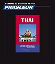 Thai, Comprehensive: Learn to Speak and Understand Thai with Pimsleur Language Programs (Simon and Schuster' Pimslur Language Programs: Comprehensive) (Thai Edition)