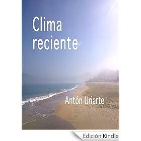 Clima reciente (Historia del Clima de la Tierra n� 2)
