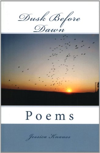 Book: Dusk Before Dawn - Poems by Jessica Knauss