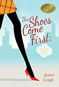 The Shoes Come First: A Jennifer Cloud Novel by Janet Leigh ebook deal