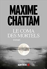 Le coma des mortels par Chattam
