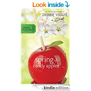 The Spring of Candy Apples (A Sweet Seasons Novel)