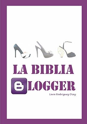 La Biblia Blogger