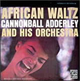 echange, troc Cannonball Adderley And His Orchestra - African Waltz