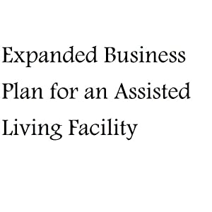 Free assisted living facility business plan