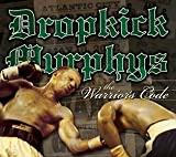 The Warrior's Code Dropkick Murphys