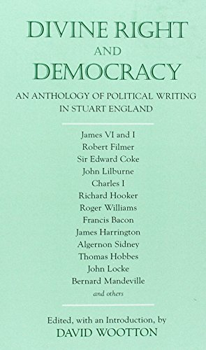 Divine Right and Democracy: An Anthology of Political...