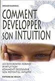 echange, troc Bernard Baudouin - Comment développer son intuition