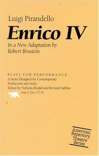 Enrico IV: Luigi Pirandello (Plays for Performance), Luigi Pirandello