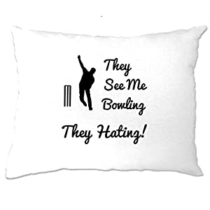 They See Me Bowling They Hating Funny Cricket Pillow Case