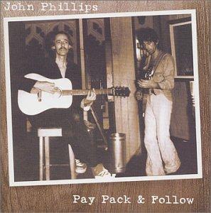 John Phillips – Pay Pack & Follow (2001) [FLAC]