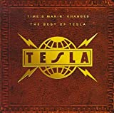 Time's Makin' Changes - The Best of Tesla Thumbnail Image