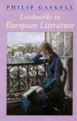 Landmarks in European Literature, PHILIP GASKELL