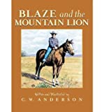 Blaze & the Mountain Lion (0844669997) by Anderson, C. W.