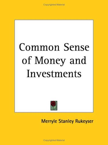 Common Sense Of Money And Investments 1924