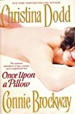 Once Upon a Pillow (0739426605) by Dodd, Christina