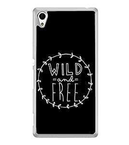 Wild And Free 2D Hard Polycarbonate Designer Back Case Cover for Sony Xperia Z3+ :: Sony Xperia Z3 Plus :: Sony Xperia Z3+ dual :: Sony Xperia Z3 Plus E6533 E6553 :: Sony Xperia Z4