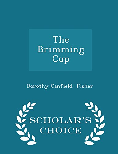 The Brimming Cup - Scholar's Choice Edition PDF