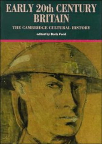 The Cambridge Cultural History of Britain: Volume 8, Early Twentieth-Century Century Britain (The Cambridge Cultural History of Britain, Vol 8) (v. 8)