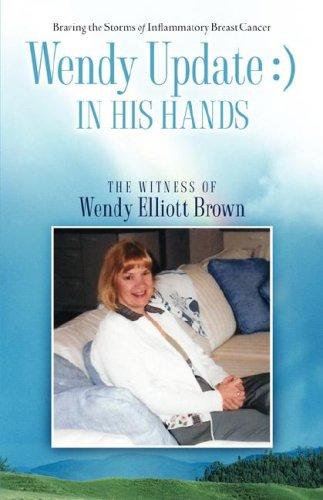 Wendy Update: ) IN HIS HANDS [Elliott, John and Della] (Tapa Blanda)