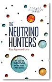 The Neutrino Hunters