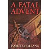 A Fatal Advent (0385248156) by Isabelle Holland