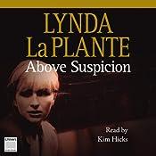 Above Suspicion | [Lynda La Plante]