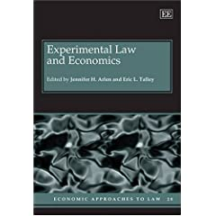 Experimental Law and Economics (Economic Approaches to Law)