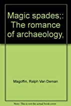 The romance of archaeology by Ralph Van…
