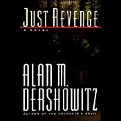 Just Revenge | [Alan M. Dershowitz]