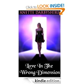Love In The Wrong Dimension (A Romantic Ghost Story)