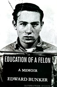 Cover of &quot;Education of a Felon: A Memoir&amp;...