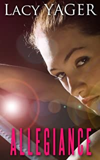 (FREE on 6/2) Allegiance by Lacy Yager - http://eBooksHabit.com
