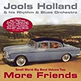 Jools Holland More Friends: Small World Big Band Volume 2