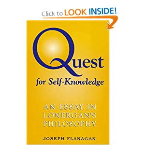 Quest for Self-Knowledge: An Essay in Lonergan's Philosophy