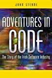 img - for Adventures in Code: The Story of the Irish Software Industry book / textbook / text book