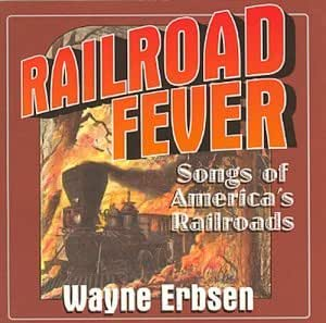 Railroad Fever: Songs of America's Railroads (US Import) [DE Import]
