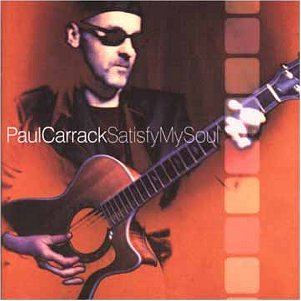 Paul Carrack - Satisfy My Soul (With Bonus Tracks) - Zortam Music