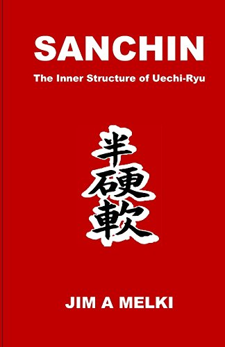 Sanchin: The Inner Structure of Uechi-Ryu