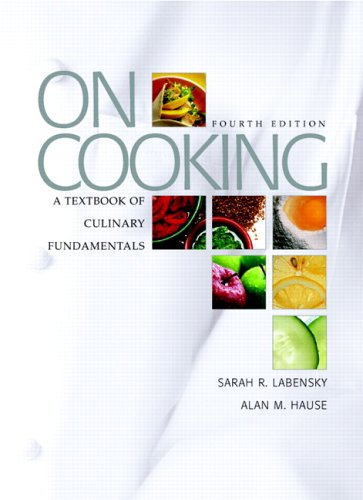 On Cooking: A Textbook of Culinary Fundamentals, 4th Edition
