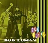 Lonely Women Make Good Love... - Bob Luman