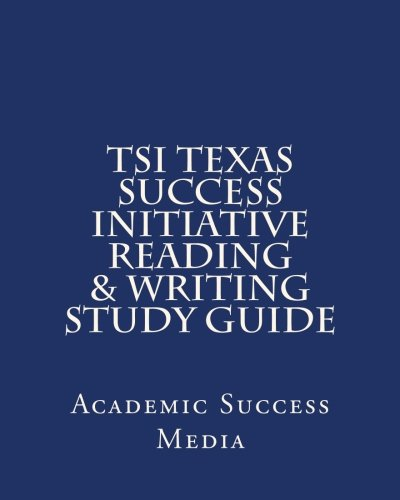 Tsi Texas Success Initiative Reading & Writing Study Guide